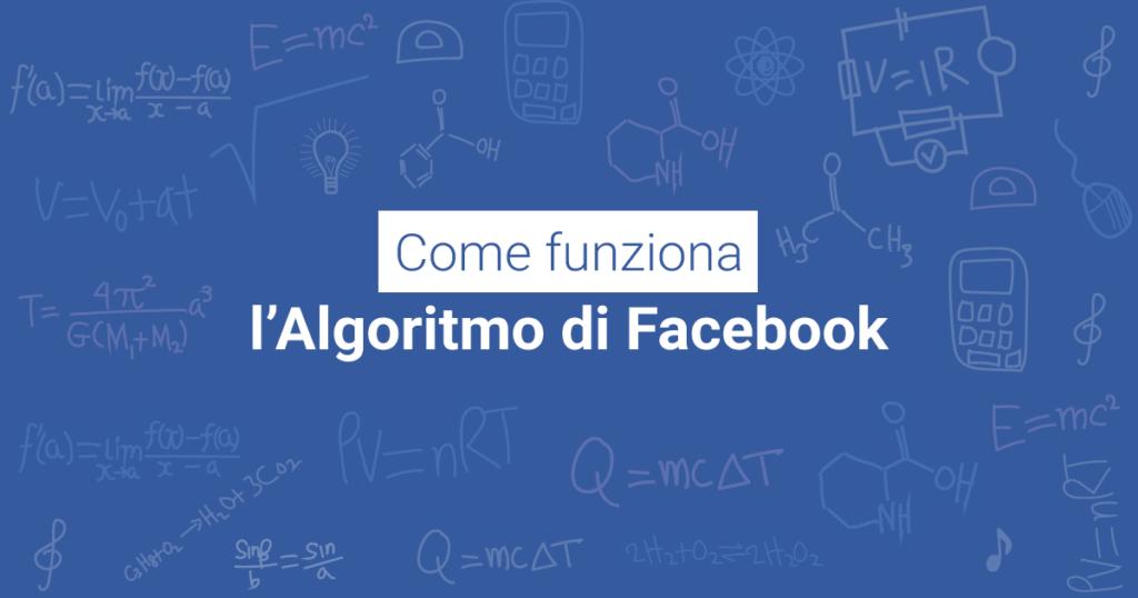 Algoritmo Facebook 2018: epitaffio dei Post organici?